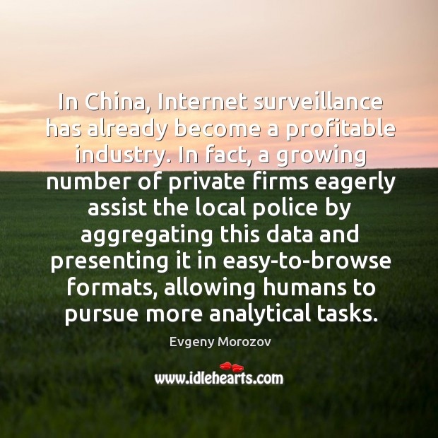 Image, In China, Internet surveillance has already become a profitable industry. In fact,