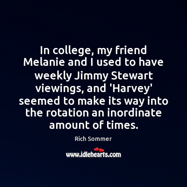 Image, In college, my friend Melanie and I used to have weekly Jimmy