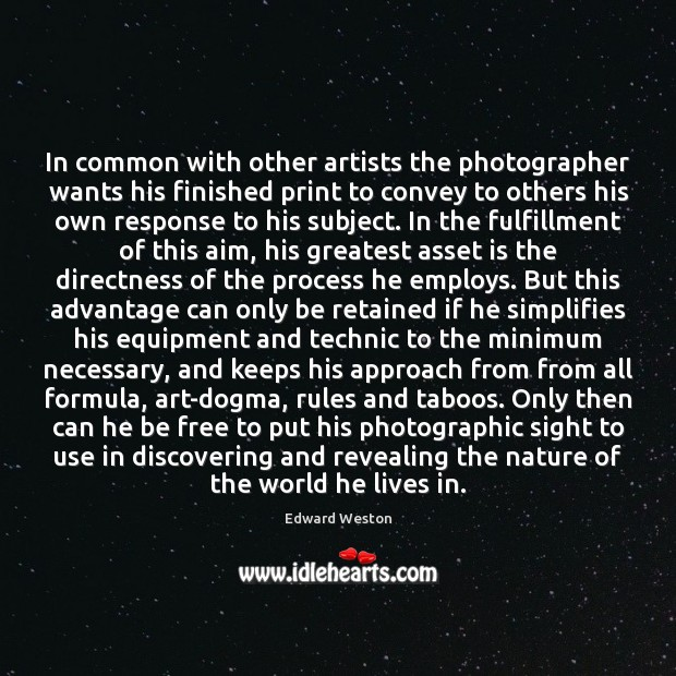 In common with other artists the photographer wants his finished print to Image