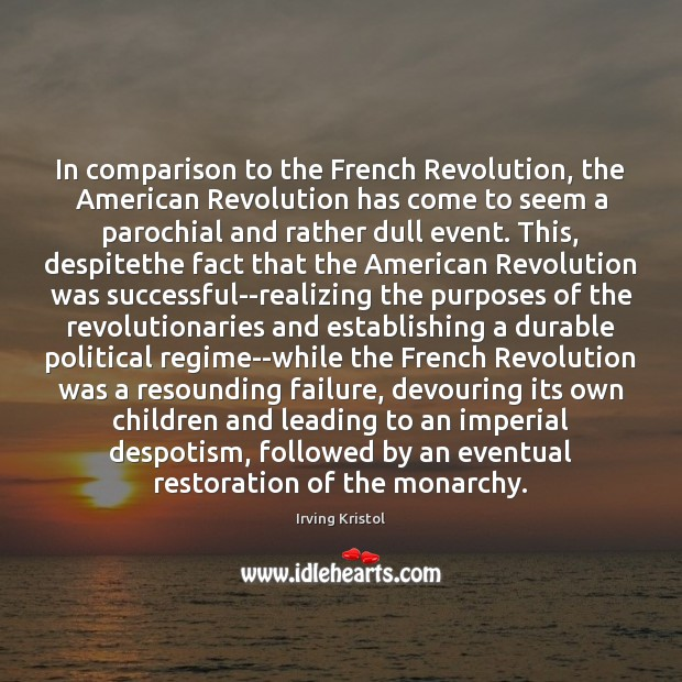 comparison of the french revolution and Snapshot: compare and contrast the french & haitian revolution introduction historical context (what, where, when) haitian revolution & french revolution (1789-1800's.