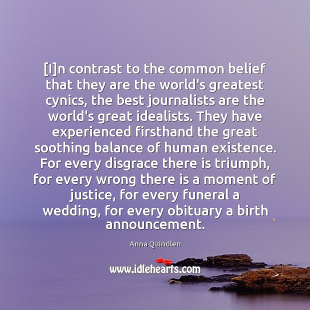 Image, [I]n contrast to the common belief that they are the world's