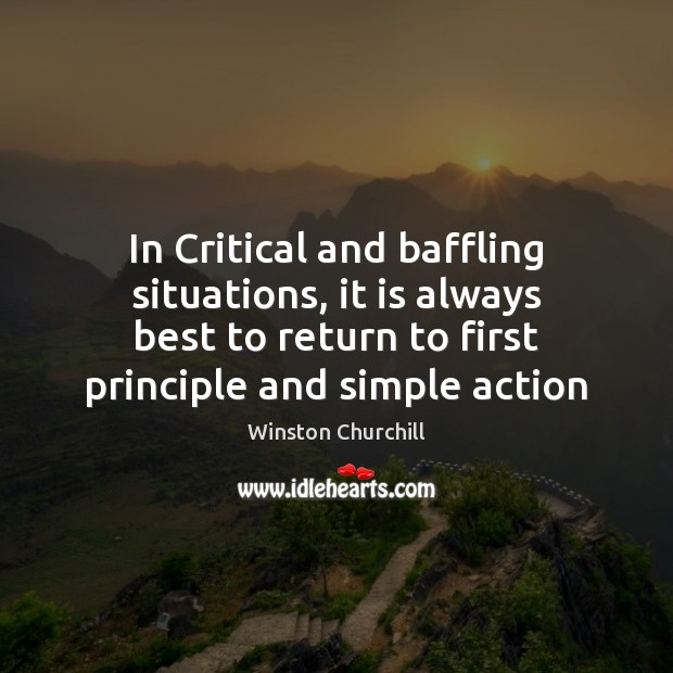 Image, In Critical and baffling situations, it is always best to return to