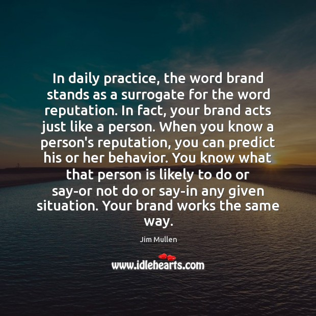 Image, In daily practice, the word brand stands as a surrogate for the
