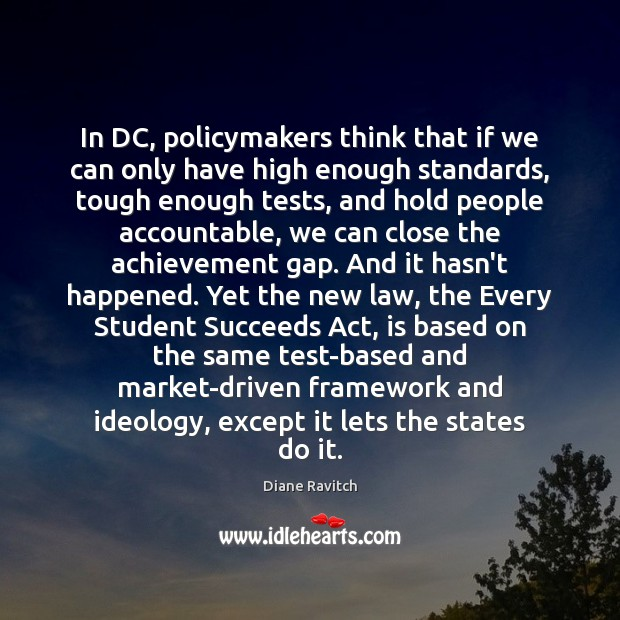 Image, In DC, policymakers think that if we can only have high enough