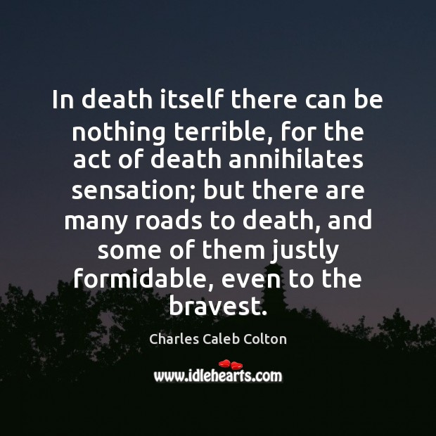 In death itself there can be nothing terrible, for the act of Image