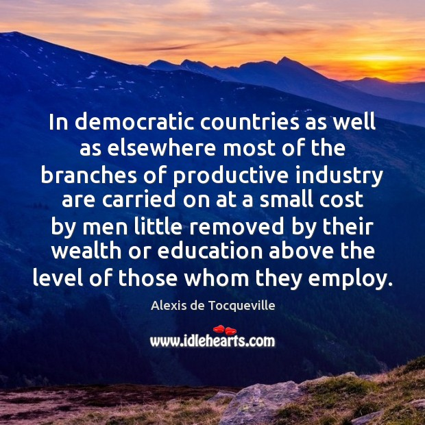 In democratic countries as well as elsewhere most of the branches of Image