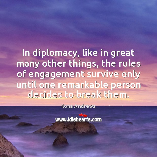 Image, In diplomacy, like in great many other things, the rules of engagement