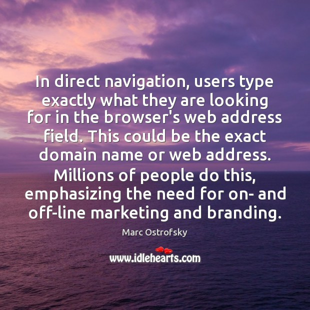 In direct navigation, users type exactly what they are looking for in Image