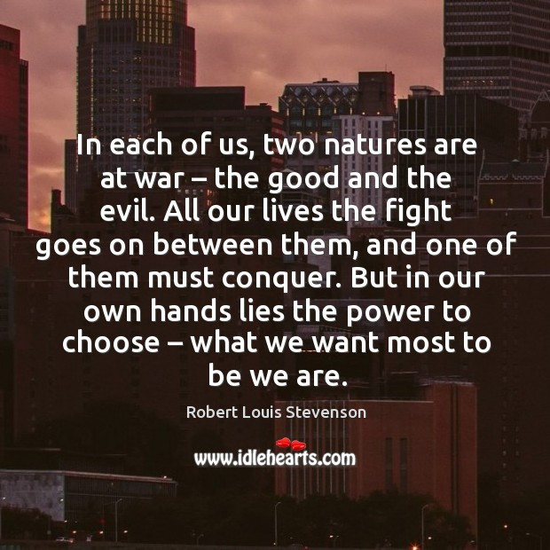 In each of us, two natures are at war – the good and Image