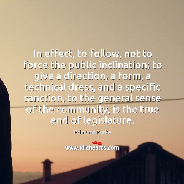 Image, In effect, to follow, not to force the public inclination;