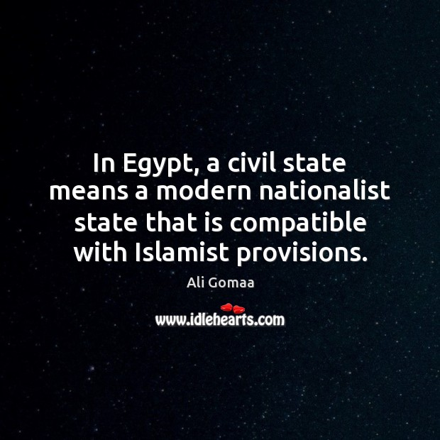 In Egypt, a civil state means a modern nationalist state that is Image