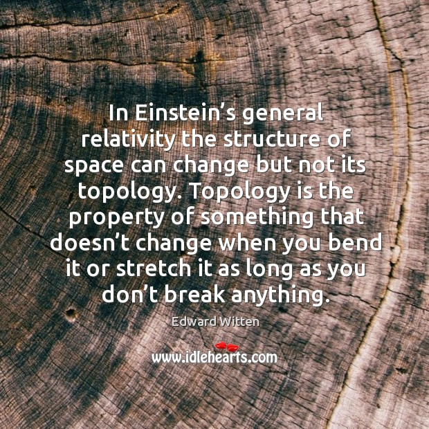 Picture Quote by Edward Witten