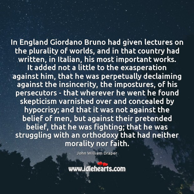 In England Giordano Bruno had given lectures on the plurality of worlds, Image
