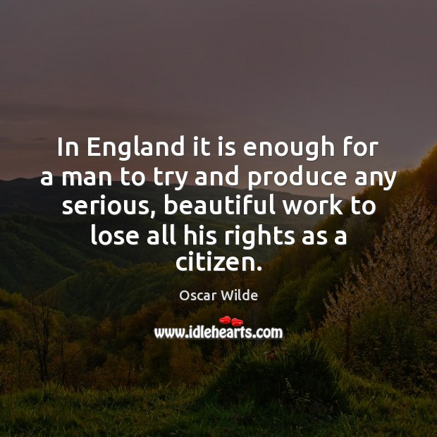 In England it is enough for a man to try and produce Image