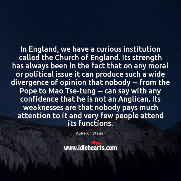 Image, In England, we have a curious institution called the Church of England.