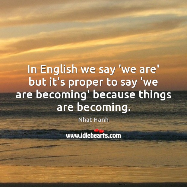 Image, In English we say 'we are' but it's proper to say 'we