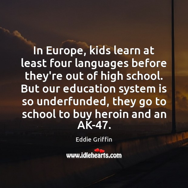 Image, In Europe, kids learn at least four languages before they're out of