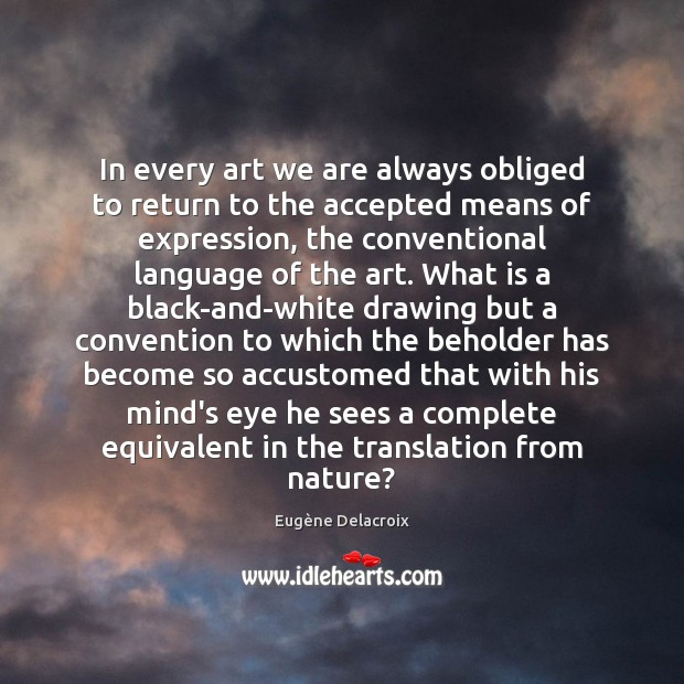 Image, In every art we are always obliged to return to the accepted