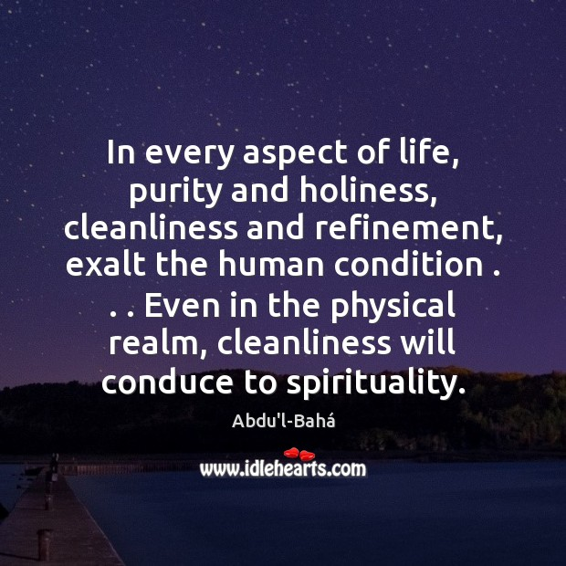 Image, In every aspect of life, purity and holiness, cleanliness and refinement, exalt