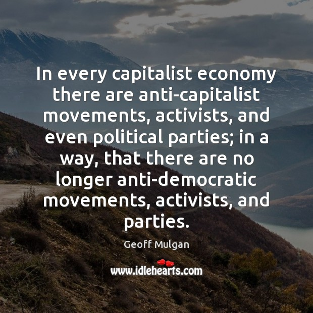Image, In every capitalist economy there are anti-capitalist movements, activists, and even political