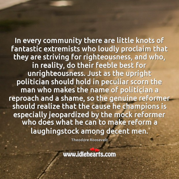 Image, In every community there are little knots of fantastic extremists who loudly
