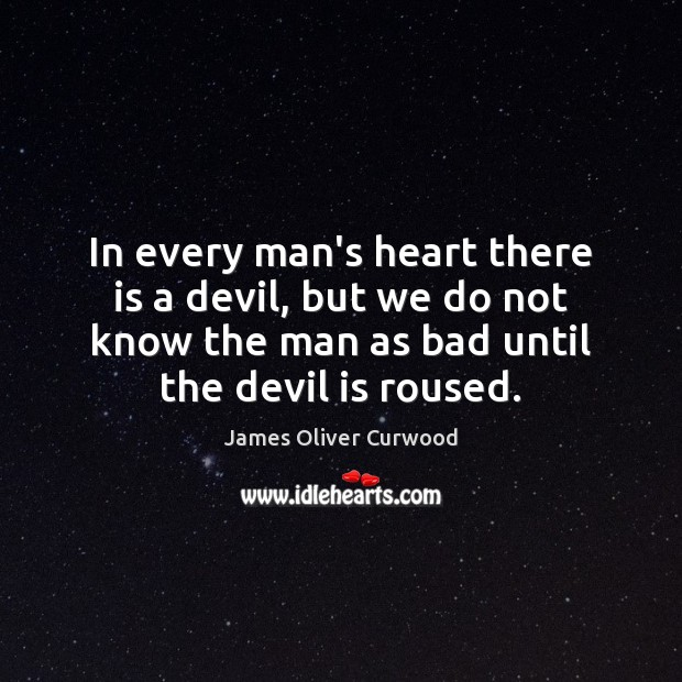Image, In every man's heart there is a devil, but we do not