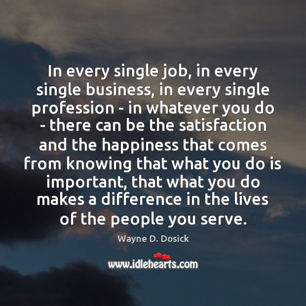 In every single job, in every single business, in every single profession Image