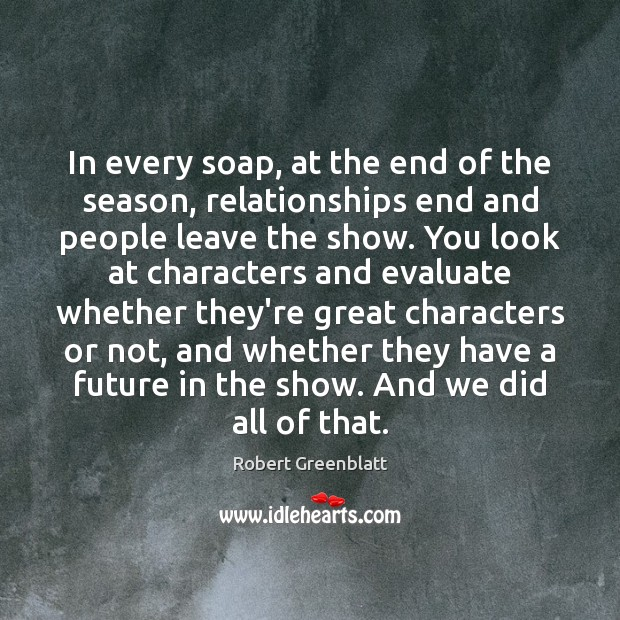 In every soap, at the end of the season, relationships end and Image