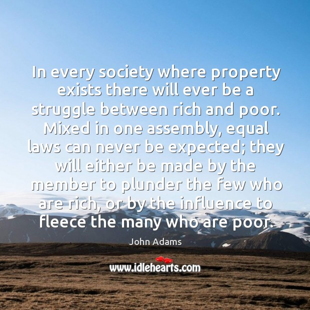 Image, In every society where property exists there will ever be a struggle