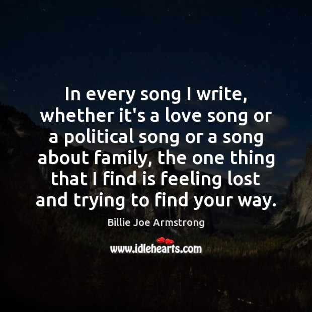 In every song I write, whether it's a love song or a Image