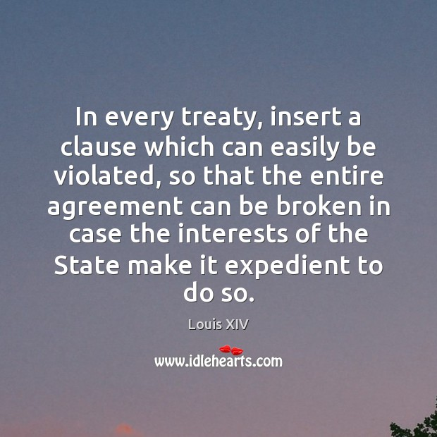 Image, In every treaty, insert a clause which can easily be violated, so