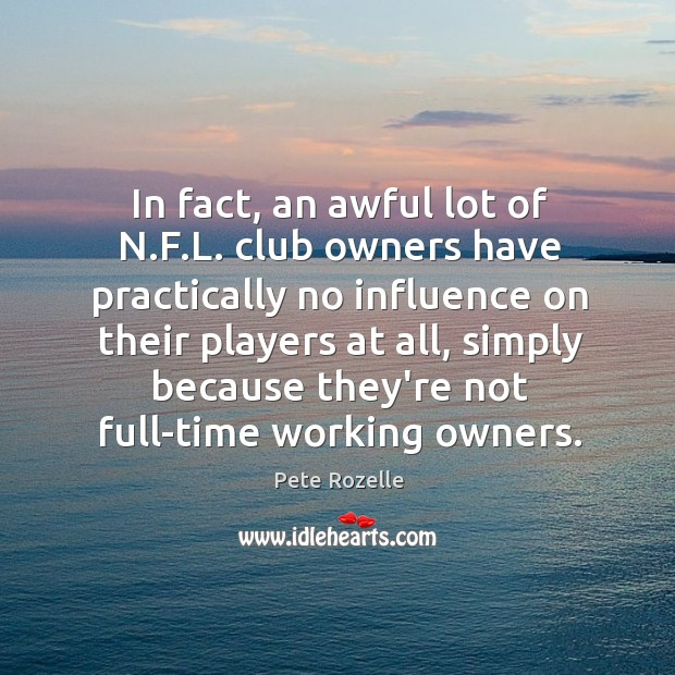 Image, In fact, an awful lot of N.F.L. club owners have