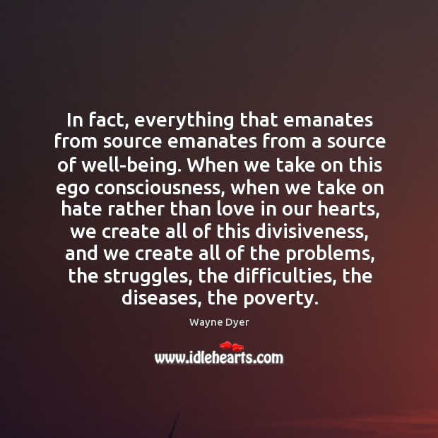 In fact, everything that emanates from source emanates from a source of Image