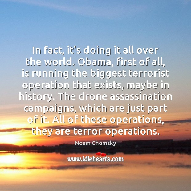 In fact, it's doing it all over the world. Obama, first of Image