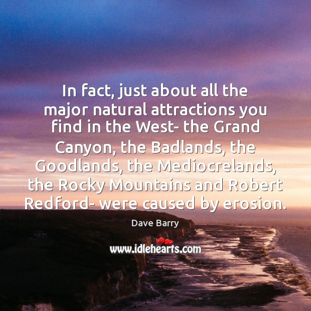 Image, In fact, just about all the major natural attractions you find in
