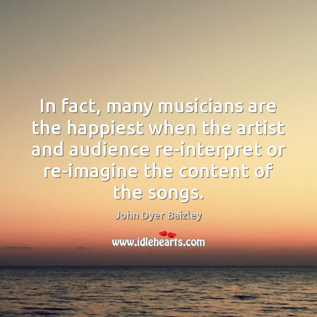 Image, In fact, many musicians are the happiest when the artist and audience