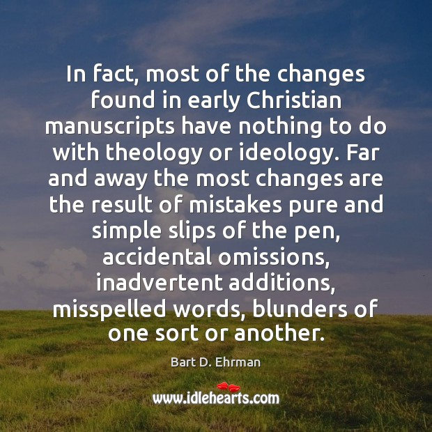 Image, In fact, most of the changes found in early Christian manuscripts have