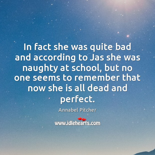 In fact she was quite bad and according to Jas she was Image