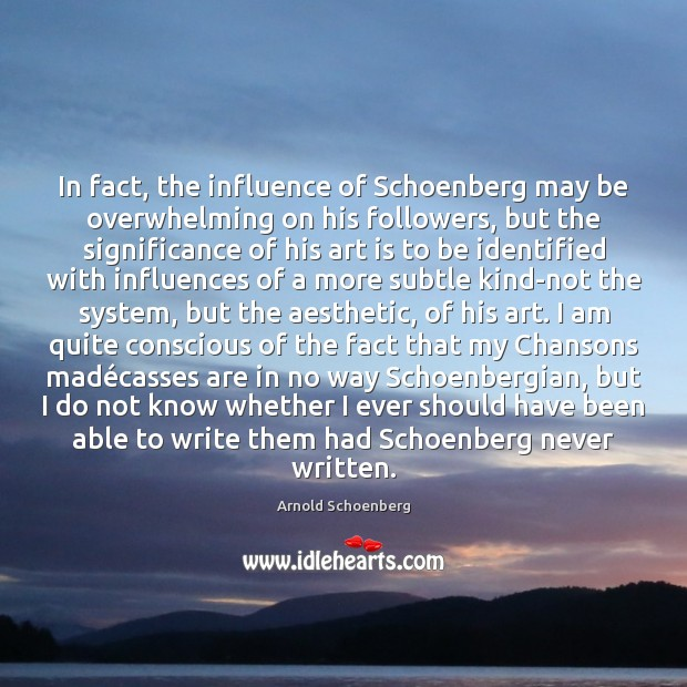 Image, In fact, the influence of Schoenberg may be overwhelming on his followers,