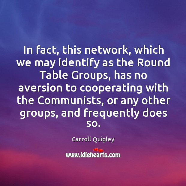 In fact, this network, which we may identify as the round table groups Image