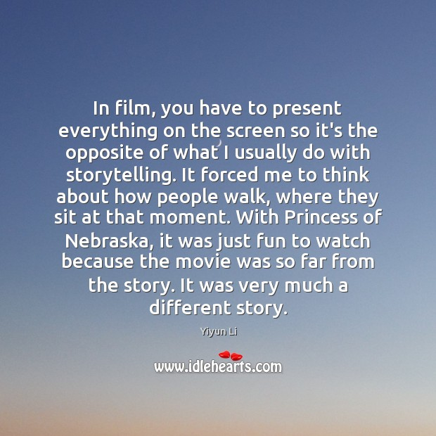 In film, you have to present everything on the screen so it's Image