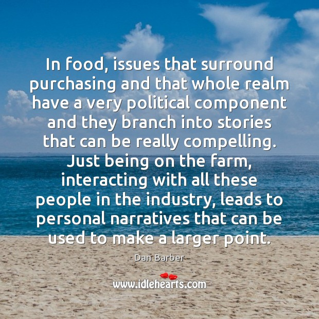 Image, In food, issues that surround purchasing and that whole realm have a