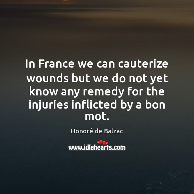 Image, In France we can cauterize wounds but we do not yet know