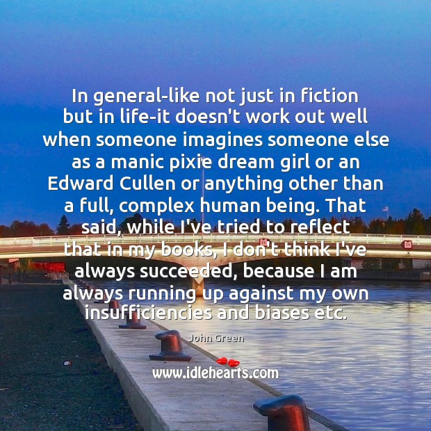 Image, In general-like not just in fiction but in life-it doesn't work out