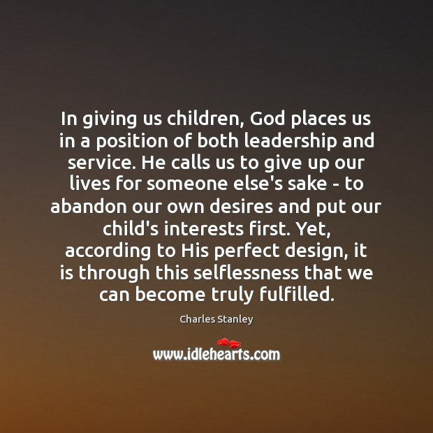 In giving us children, God places us in a position of both Image