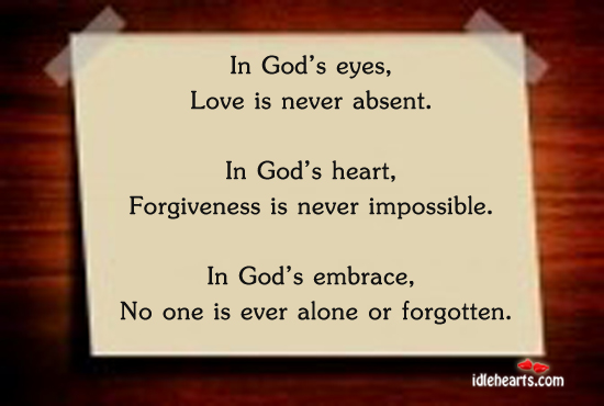 In God's eyes, love is never absent Image