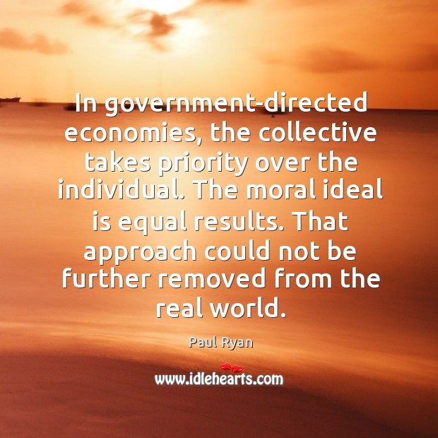 Image, In government-directed economies, the collective takes priority over the individual.