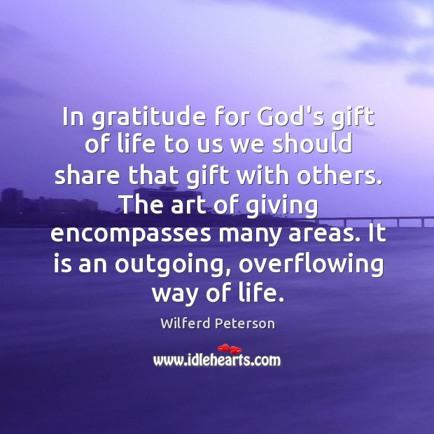 In gratitude for God's gift of life to us we should share Image
