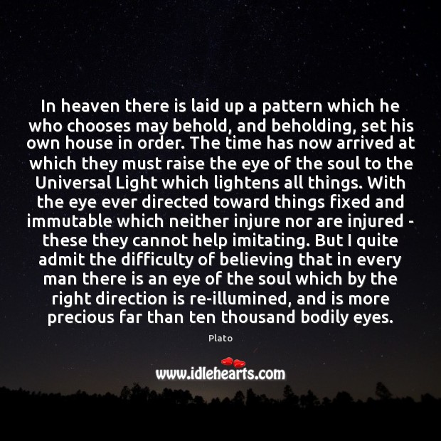 In heaven there is laid up a pattern which he who chooses Image