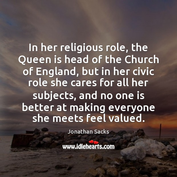 In her religious role, the Queen is head of the Church of Jonathan Sacks Picture Quote